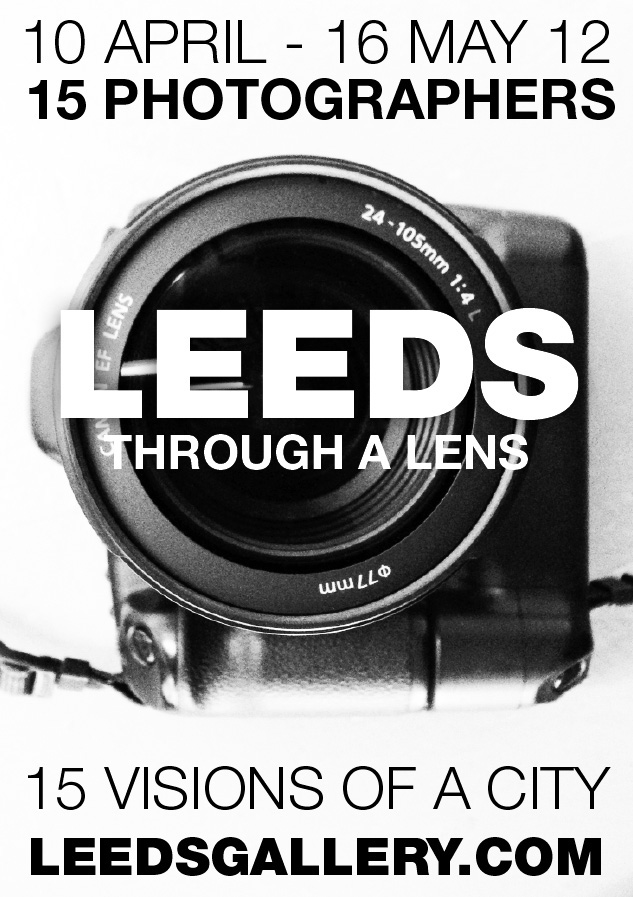 Leeds Through A Lens Flyer, April 2012